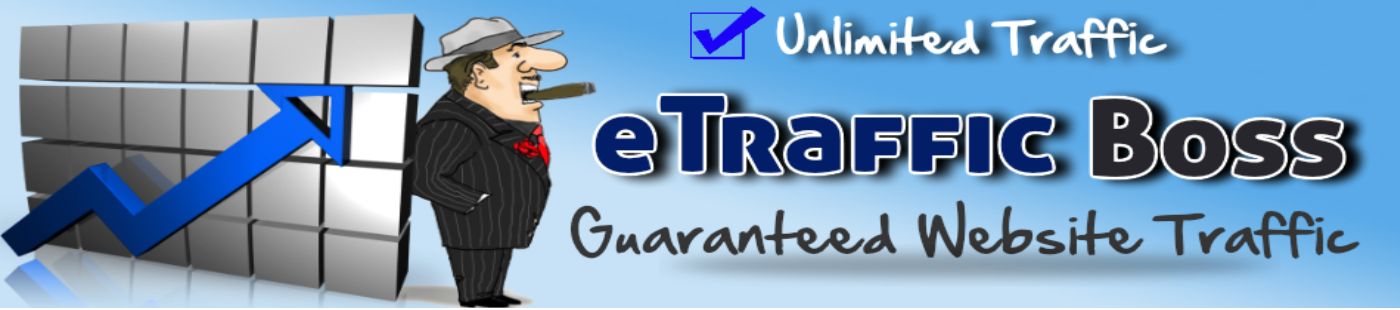 guaranteed website traffic :: e traffic boss